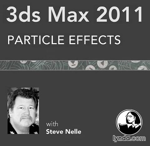 Lynda com 3ds Max 2011: Particle Effects [HuntR][PDU]