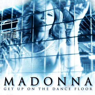 Madonna - Get Up On The Dance Floor (2011)